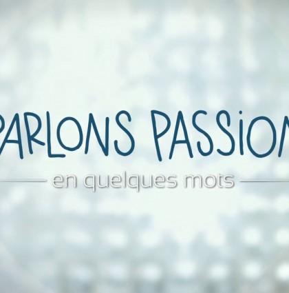 Parlons Passion 2015 – Sarah Tassimot