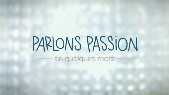 Parlons Passion – Alexis Marcovics