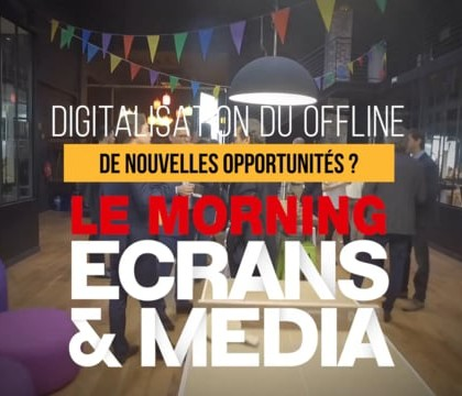Morning d'Ecrans et Media