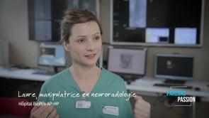 Parlons Passion 2019, Laure, manipulatrice en neurologie