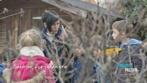 Parlons Passion 2020, Sandrine éco jardiniere