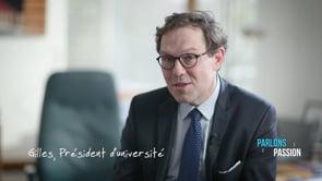 Parlons Passion 2020, Gilles, Président d'université